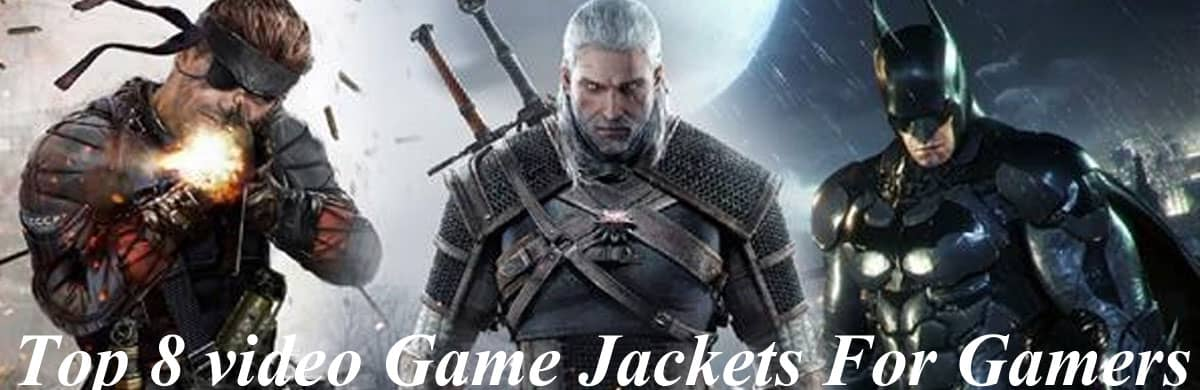 Top 8 video game jackets for gamers