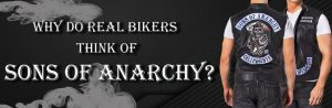 Why Do Real Bikers Think Of Sons Of Anarchy